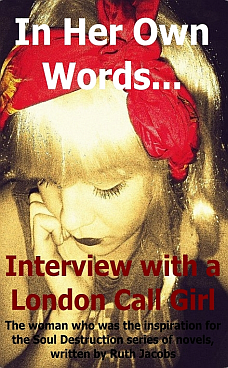 In Her Own Words... Interview with a London Call Girl - Book Cover 228x368
